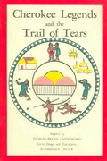 Cherokee Legends and the Trail of Tears 0 9780935741001 0935741003