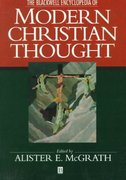 The Blackwell Encyclopedia of Modern Christian Thought 1st edition 9780631198963 0631198962