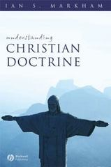 Understanding Christian Doctrine 1st Edition 9781405131537 1405131535