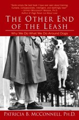 The Other End of the Leash 1st Edition 9780345446787 034544678X
