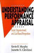 Understanding Performance Appraisal 1st Edition 9780803954755 0803954751