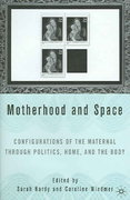 Motherhood and Space 1st edition 9781403967855 1403967857