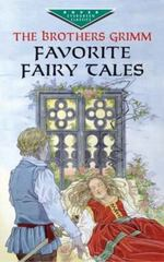 Favorite Fairy Tales of the Brothers Grimm 1st Edition 9780486419794 0486419797