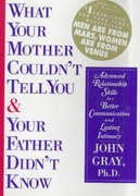 What Your Mother Couldn't Tell You and Your Father Didn't Know 1st edition 9780060171629 0060171626