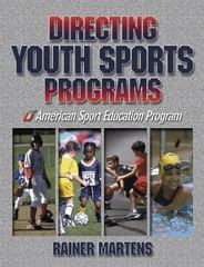 Directing Youth Sports Programs 1st Edition 9780736036962 0736036962