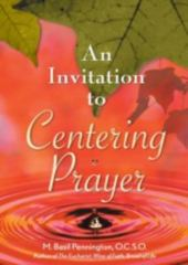 An Invitation to Centering Prayer 0 9780764807824 076480782X