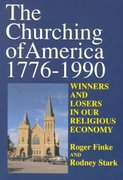 Churching Of America 0 9780813518381 0813518385