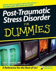 Post-Traumatic Stress Disorder For Dummies 1st edition 9780470049228 0470049227