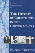 The History of Christianity in the United States 1st Edition 9780800632779 080063277X
