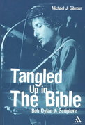 Tangled Up in the Bible 1st edition 9780826416025 0826416020