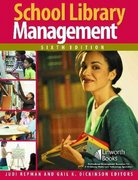 School Library Management 6th Edition 9781586832964 1586832964