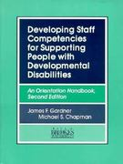 Developing Staff Competencies for Supporting People with Developmental Disabilities 2nd Edition 9781557661074 1557661073