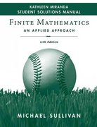 Finite Mathematics, Student Solutions Manual: An Applied Approach 10th edition 9780470249642 0470249641