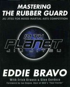 Mastering the Rubber Guard 0 9780977731596 0977731596