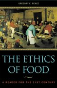 The Ethics of Food 1st Edition 9780742513341 0742513343