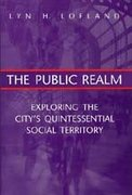 The Public Realm 1st Edition 9780202306087 0202306089