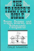 The Trapper's Bible 0 9780873644068 0873644069
