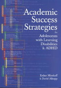 Academic Success Strategies for Adolescents with Learning Disabilities and ADHD 1st Edition 9781557666253 1557666253