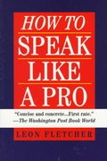 How to Speak Like a Pro 0 9780345410351 0345410351