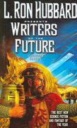 Writers of the Future 0 9781592123452 1592123457