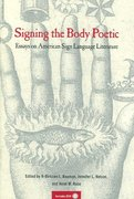 Signing the Body Poetic 1st Edition 9780520229761 0520229762