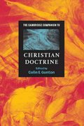 The Cambridge Companion to Christian Doctrine 0 9780521476959 052147695X