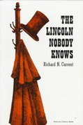 The Lincoln Nobody Knows 1st edition 9780809000593 0809000598