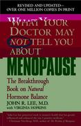 What Your Doctor May Not Tell You about Menopause 0 9780446691420 0446691429