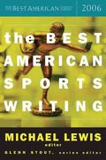 The Best American Sports Writing 2006 1st edition 9780618470228 0618470220