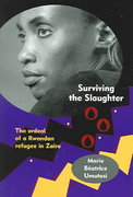 Surviving the Slaughter 1st Edition 9780299204945 0299204944