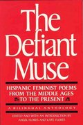 The Defiant Muse 1st Edition 9780935312546 0935312544