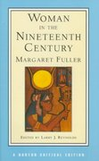 Woman in the Nineteenth Century 1st Edition 9780393971576 0393971570
