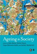 Ageing in Society 3rd edition 9781412900201 1412900204