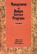 Management of Human Services Programs 2nd edition 9780534130749 0534130747