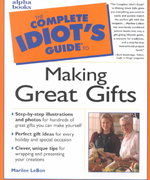 Complete Idiot's Guide to Making Great Gifts 0 9780028640013 0028640012