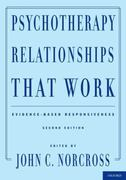 Psychotherapy Relationships That Work 2nd Edition 9780199737208 0199737207