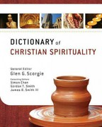 Dictionary of Christian Spirituality 1st Edition 9780310290667 031029066X