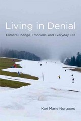Living in Denial 1st Edition 9780262515856 0262515857