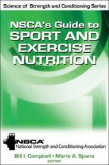 NSCA's Guide to Sport and Exercise Nutrition 1st Edition 9780736083492 0736083499