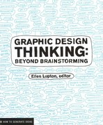 Graphic Design Thinking 1st Edition 9781568989792 1568989792