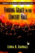 Finding Grace in the Concert Hall 0 9781577666851 1577666852