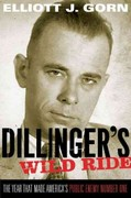Dillinger's Wild Ride 1st Edition 9780199769162 0199769168