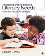 Assessing and Addressing Literacy Needs 1st Edition 9781412975292 1412975298
