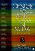 BUNDLE: Dines: Gender, Race, and Class in Media (Third Edition) and Wilson: Racism, Sexism, and Media (Third Edition) 3rd edition 9781412996136 1412996139