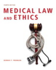 Medical Law and Ethics 4th edition 9780132559225 0132559226