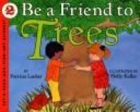 Be a Friend to Trees 0 9780060215286 0060215283