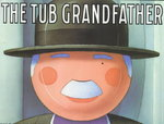 The Tub Grandfather 0 9780060228965 0060228962
