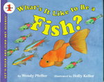 What's It Like to Be a Fish? 0 9780060244293 0060244291