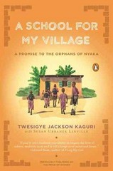 A School for My Village 1st Edition 9780143119128 0143119125