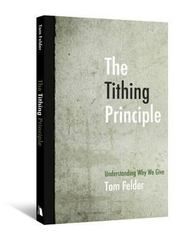 The Tithing Principle 0 9780834125971 0834125978